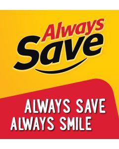 Always Save Always Smile Digital Download - 600x650