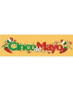 Banners 18'' x 60'' Cinco de Mayo