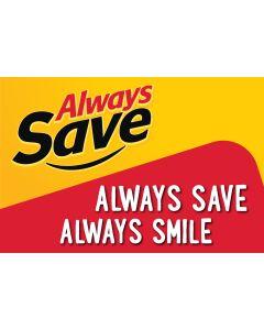 Always Save Always Smile Floor Graphic