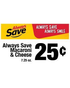 Always Save Always Smile Shelf Sign 5x3