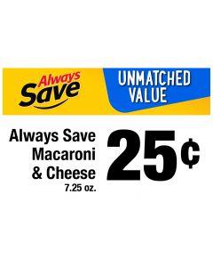 Always Save Always Smile Shelf Sign 7x11