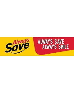 Always Save Always Smile Banner