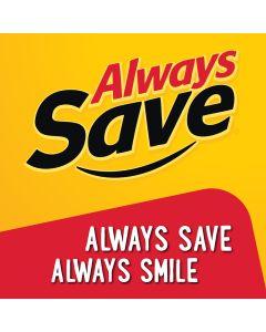 Always Save Always Smile Dangler