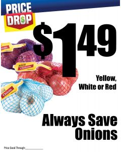 Monthly Price Drop - Always Save Onions